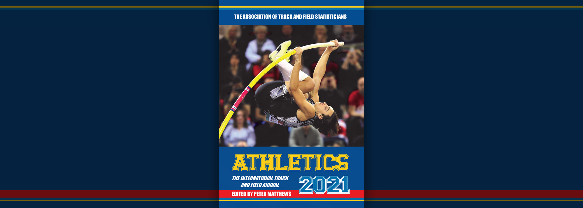'Athletics 2021 - The International Track and Field Annual' has been published